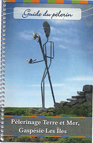 9782981170606: Guide du pelerin