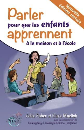9782981373076: Parler pour que les enfants apprennent à la maison et à l'école