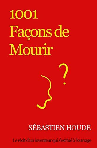 9782981502711: 1001 Façons de Mourir