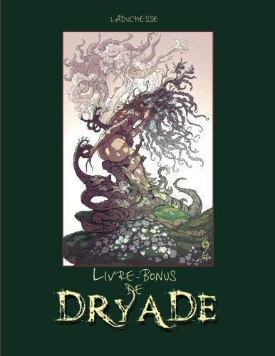 9782981510259: Livre-bonus de Dryade: Making of de la BD d'erotic-fantasy Dryade