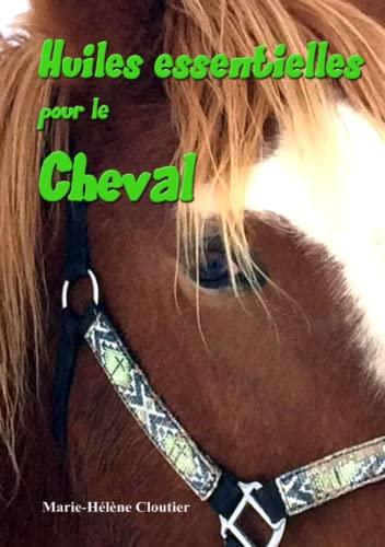 9782981826817: Huiles essentielles pour le cheval