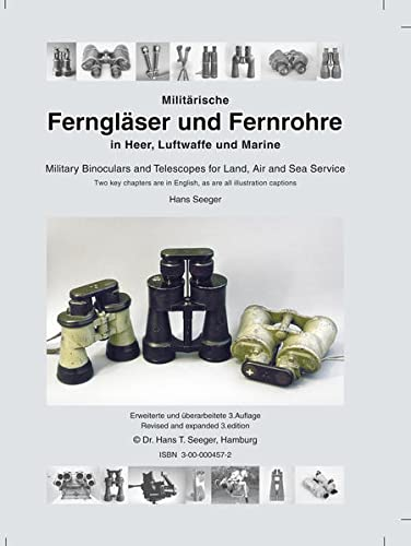 9783000004575: Militärische Ferngläser und Fernrohre in Heer, Luftwaffe und Marine =: Military binoculars and telescopes for land, air and sea service (German Edition)