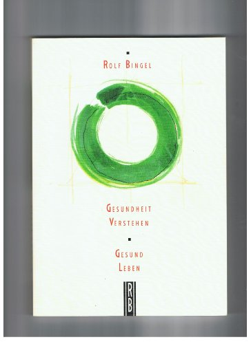 9783000004681: Gesundheit verstehen - gesund leben (Livre en allemand)