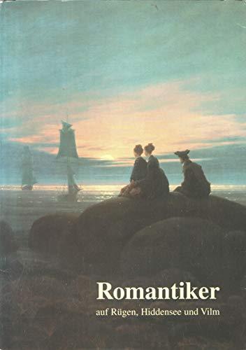 9783000007347: Romantiker auf Rügen, Hiddensee und Vilm