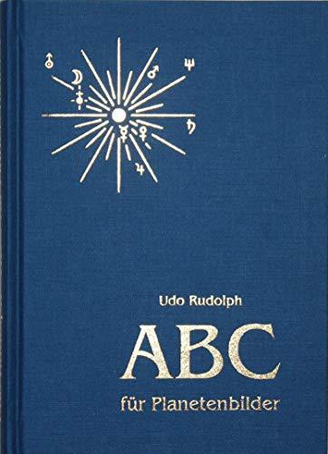 9783000008818: ABC der Planetenbilder. (Ein neues Deutungswerk zum System der Hamburger Schule.) (Livre en allemand)