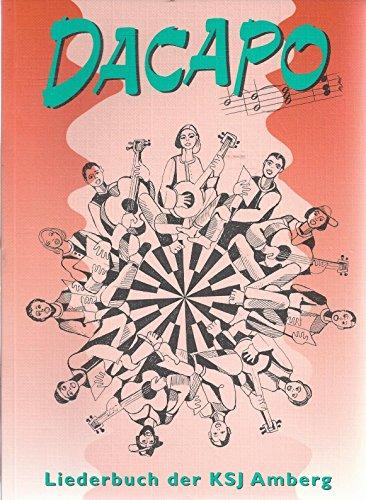 9783000009440: Dacapo - Liederbuch der KSJ Amberg