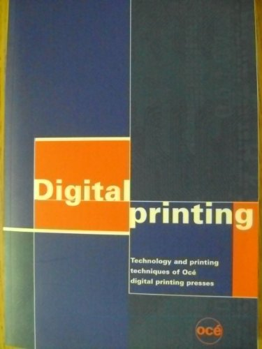 9783000010811: Digital Printing Technology and Printing Techniques of OCE Digital Printing Presses