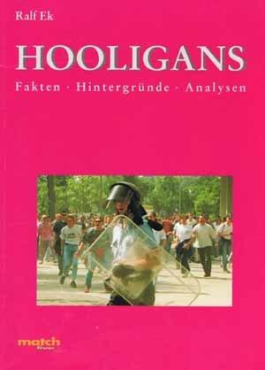 9783000011351: Hooligans. Fakten, Hintergründe, Analysen