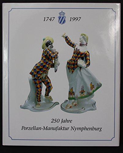9783000011917: 250 Jahre Porzellan-Manufaktur Nymphenburg