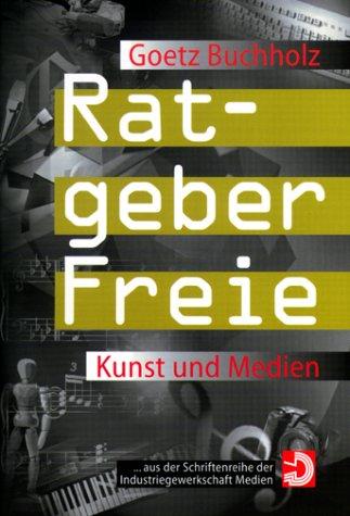 9783000026300: Ratgeber Freie - Kunst und Medien