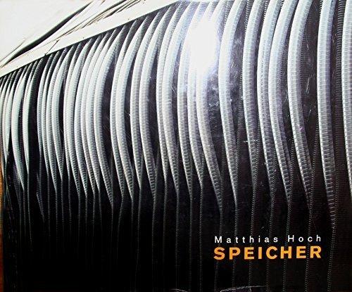 Matthias Hoch: Speicher: Hoch, Matthias and