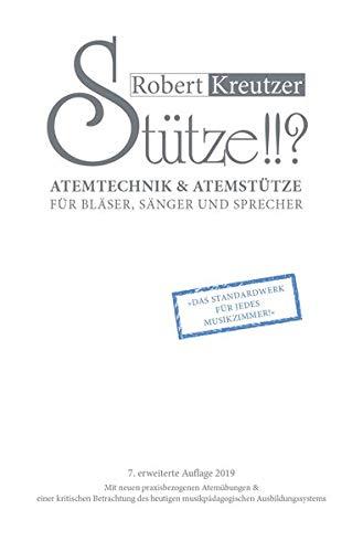 9783000035609: Stütze !!? - Atemtechnik für Bläser und Sänger. Theoretische Analyse und praktische Anwendung