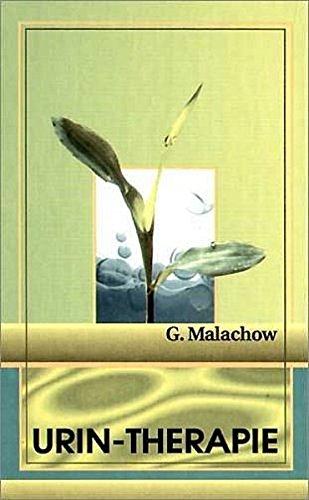9783000041761: Malachow, G: Urintherapie
