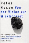 9783000044731: Von der Vision zur Wirklichkeit (Von Lernwegen zum Erfolg. Von der Möglichkeit SINNvoll zu leben.)