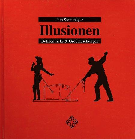 9783000049569: Illusionen - Bühnentricks und Großtäuschungen (Livre en allemand)