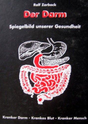 9783000050046: Der Darm: Spiegelbild unserer Gesundheit (Livre en allemand)