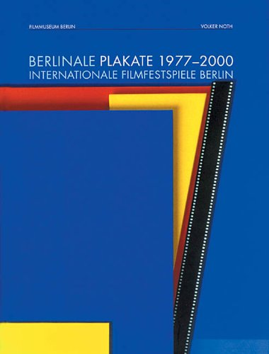 9783000054907: Berlinale Plakate 1977-2000. Internationale Filmfestspiele Berlin