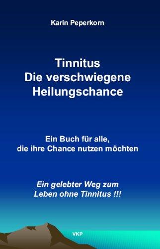 9783000055218: Tinnitus Die verschwiegene Heilungschance