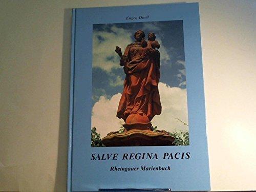 Rheingauer Marienbuch: Salve Regina Pacis