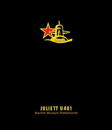 9783000056949: JULIETT U-461: U-Boot Buch Maritim Museum Peenemünde