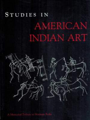 9783000058714: Studies in American Indian Art: A Memorial Tribute to Norman Feder (ERNAS Monographs)