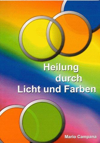 9783000060052: Heilung durch Licht und Farben