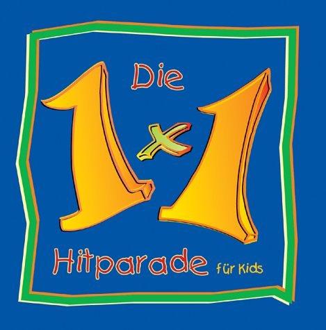 9783000062605: Die 1 x 1 Hitparade für Kids. CD.