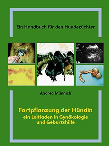 9783000068157: Fortpflanzung der Hündin - Ein Handbuch für den Hundezüchter (Livre en allemand)