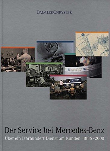 9783000070372: Der Service bei Mercedes-Benz: Über ein Jahrhundert Dienst am Kunden. 1886-2000 (Livre en allemand)