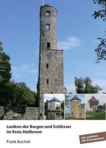 9783000070563: Buchali, F: Lexikon der Burgen und Schlösser/Heilbronn