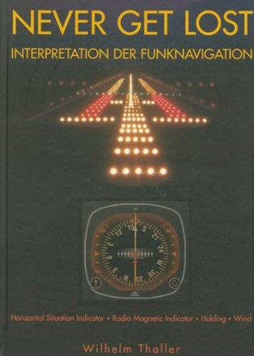 9783000071799: Never Get Lost: Interpretation der Funknavigation