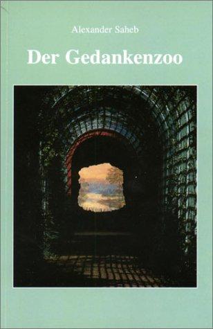 9783000076244: Der Gedankenzoo. Aphorismen und Anekdoten (Livre en allemand)