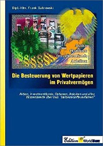 9783000077920: Die Besteuerung von Wertpapieren im Privatvermögen.