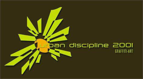 URBAN DISCIPLINE 2001: Various