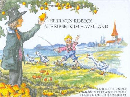 9783000080845: Herr von Ribbeck auf Ribbeck im Havelland: Mit Familienchronik und internationalen Versionen des Gedichts (Livre en allemand)