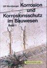 9783000085536: Korrosion und Korrosionsschutz im Bauwesen, 2 Bde.
