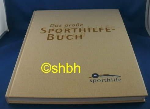 9783000086304: Das große Sporthilfe-Buch. [Gebundene Ausgabe] by Stiftung Deutsche Sporthilf...
