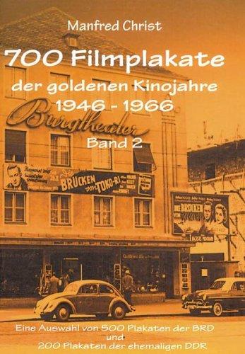 9783000088308: 700 Filmplakate der goldenen Kinojahre 1946 - 1966.