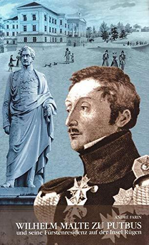 9783000088445: Wilhelm Malte zu Putbus und seine Fürstenresidenz auf der Insel Rügen (Livre en allemand)