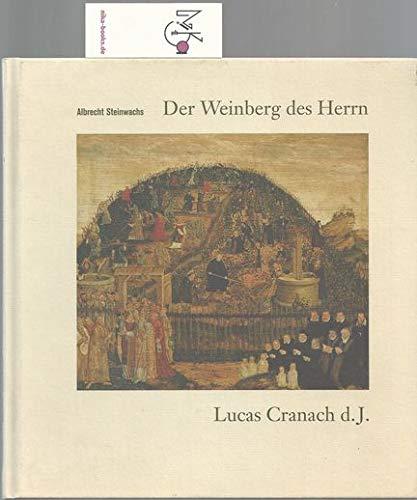 9783000089053: Der Weinberg des Herrn: Lucas Granach d. J. (Livre en allemand)