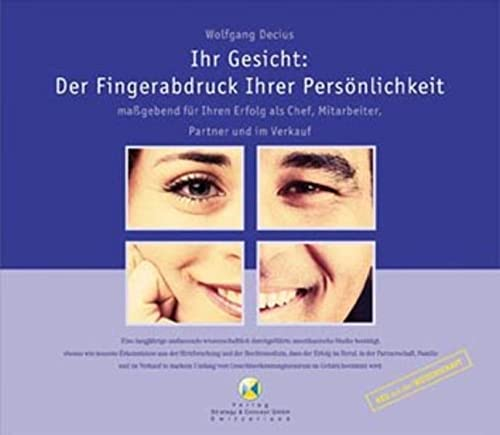 9783000089633: Ihr Gesicht: Der Fingerabdruck Ihrer Pers�nlichkeit: Massgebend f�r Ihren Erfolg als Chef, Mitarbeiter, Partner und im Verkauf