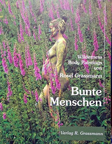 9783000090639: Bunte Menschen: Wilderness Body Paintings (Livre en allemand)