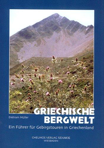 9783000092039: Griechische Bergwelt: Ein Führer für Gebirgstouren in Griechenland (Livre en allemand)