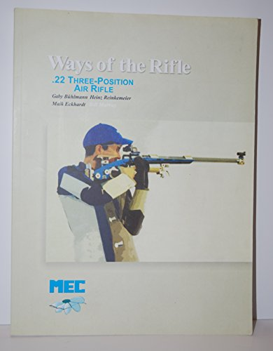 9783000094781: Ways of the Rifle (Volume 1: Technique)
