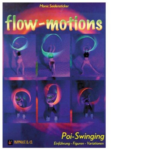 9783000095368: Flow-Motions: Poi-Swinging. Einführung - Figuren - Variationen