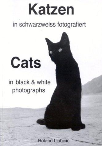 9783000098215: Katzen in schwarzweiss fotografiert: Cats in black and white photographs