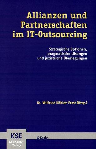 9783000103544: Allianzen und Partnerschaften im IT-Outsourcing - Strategische Optionen, pragmatische L�sungen und juristische �?berlegungen
