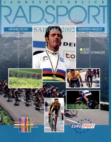 9783000103629: Jahresrückblick Radsport Saison 2002