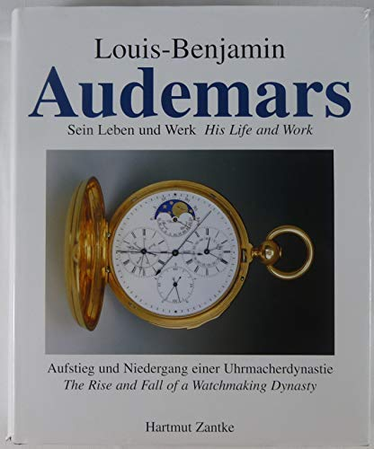 9783000121913: Louis-Benjamin Audemars: His Life and Work