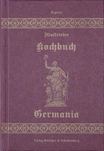9783000124006: Illustriertes Kochbuch Germania